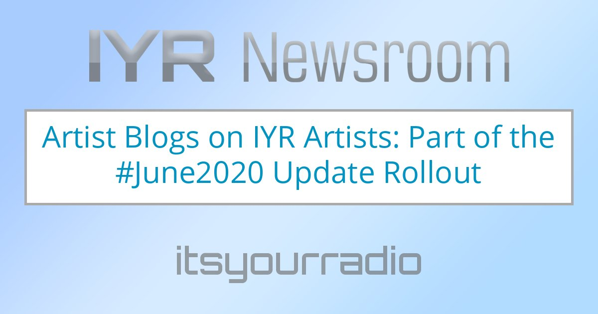 Artist Blogs on IYR Artists: Part of the #June2020 Rollout